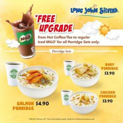 [Long John Silver's] Planning for breakfast tomorrow? Have a porridge meal at Long John Silver's and receive free upgrade to regular Iced