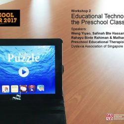 [Dyslexia Association of Singapore] Educational Technology in the Preschool Classroom: You've got all those handy mobile devices but do you know which apps