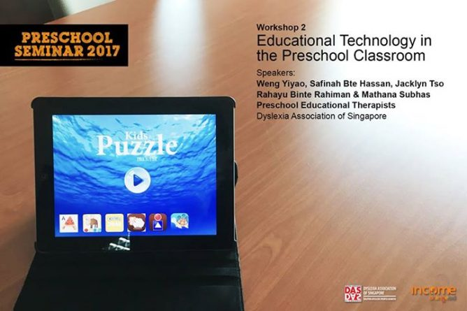Dyslexia Association of Singapore] Educational Technology in the