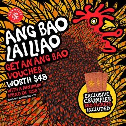 [Crumpler] Lai lai lai. We are giving away AngBao Vouchers worth $48 with minimum spending of $138 in a single receipt.