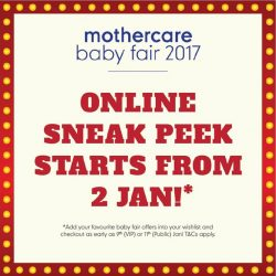 [Mothercare] Get a head start on the deals! Add your favourite baby fair offers into your wishlist and checkout as early