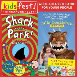 [Pornro Park Singapore] Join KidsFest this weekend to catch Gruffalos, Ladybirds & other beasts live on stage !Or catch Nick Sharratt's SHARK IN