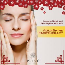 [Prive Aesthetics] Need a last-minute spruce-up for Chinese New Year? Click on these skin and body treatments below for attractive