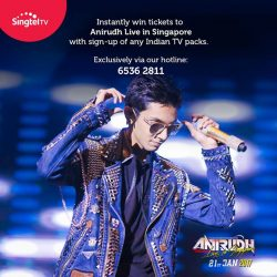 [Singtel] Happy Pongal ! Treat yourself  to watch Anirudh Live in Singapore on 21st Jan this festive period. Free pair of tickets