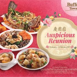 [Buffet Town] Check out our Chinese New Year reunion buffet featuring ^Blissful Mini Buddha Jumps Over The Wall, Golden Treasure Pot, Prosperity