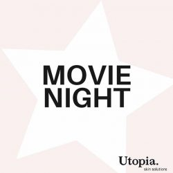 [Mico Boutique] LADIES! Did you know Utopia Skin Solutions & Sun Theatre have joined forces to organise a night to watch the new