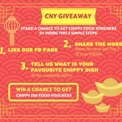 [CHIPPY - British Take Away] Join our CNY Giveaway and have a chance to win CHIPPY Food Vouchers worth SGD 88 with only these 3