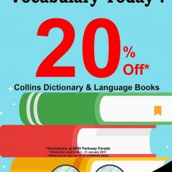[MPH] Collins Dictionary & Language Promotion20% off Collins Dictionary & Language booksExclusively at MPH Parkway ParadePromotion valid from 1 - 31