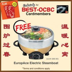 [Best Denki] Exclusive Lunar New Year promotions for BEST-OCBC Cardmembers!Get a FREE EuropAce Electric Steamboat with a min. spend of $