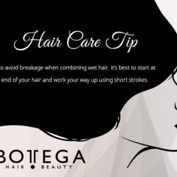 [BOTTEGA hair & beauty ] To avoid breakage when combing wet hair, it's best to start at the ends of your hair and work
