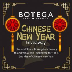 [BOTTEGA hair & beauty ] Chinese New Year is time for family reunion! Bottega Salon would like to take this opportunity to treat our dear