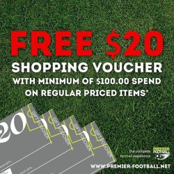 [Premier Football Singapore] FREE* $20.00 gift voucher from us when you spend a minimum of $100.00. Terms and conditions apply.