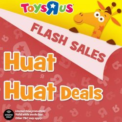 [Babies'R'Us] Huat ah! We've got Huat Huat Deals for you this Chinese New Year! Expect awwwesome offers from now to