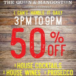 [VivoCity] Celebrate any day and everyday with The Queen & Mangosteen's new happy hour offering house cocktails, house wines and prosecco,