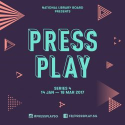 [Serangoon Public Library] Here's to a good start to 2017! Organised by the National Library Board's Arts & Culture team, PressPlay is