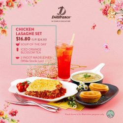 [Delifrance Singapore] The only Lasagne deal that matters. $16.80 for Succulent Chicken Lasagne ,Rich & Creamy Soup of the Day, Iced Orange