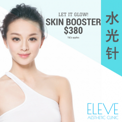 [Eleve Aesthetic Clinic] Chinese New Year Promotion- $380 ONLY!The Secret to Glowing Youthful Skin – Skin Booster.7 benefits in 15 mins! 1.