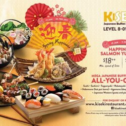 [Kiseki Japanese Buffet Restaurant] Welcome Year of the Rooster at Kiseki with MEGA Japanese buffet featuring over 200 buffet items and toss to a