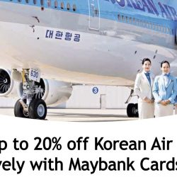 Maybank Cards: Enjoy Up to 20% OFF Korean Air Flights!
