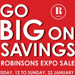 Singapore Expo: Robinsons Expo + Up to Additional $30 OFF for Members!