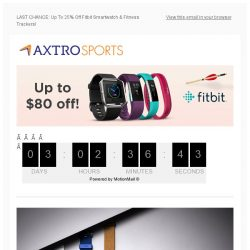[AXTRO Sports] 🔥🔥🔥LAST CHANCE: Up To 25% Off Fitbit Smartwatch & Fitness Trackers!
