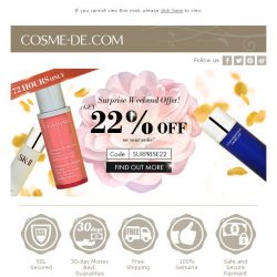 [COSME-DE.com] Last Call! Get 22% OFF on your Order! Surprise Weekend Offer! Shop Now!