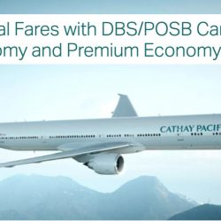 Cathay Pacific: Special Economy Class Fares from $228 All-Inclusive with DBS/POSB Cards