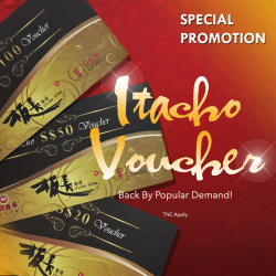 [Itacho Sushi] SALE OF CNY VOUCHER *SPECIAL PROMOTION*Treat your colleagues, friends and loved ones to great food at Itacho Sushi! We