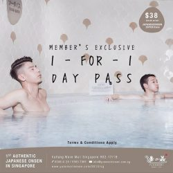 [Yunomori Onsen and Spa] Back by popular demand! Member's exclusive deal : 1-for-1 Day Pass every Mon - Thurs (except public holidays) from