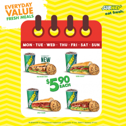 [Subway Singapore] We have a $5.90 combo deal only on the days that end with 'y'.