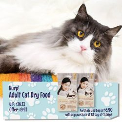 [Pet Lovers Centre Singapore] Burp! Adult Cat Dry Food is on SALE!! What's more? Purchase 2nd bag at $6.90 with a purchase