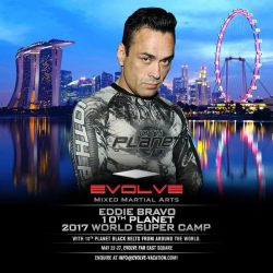 [EVOLVE MMA] SAVE THE DATE:  The Eddie Bravo 10th Planet 2017 World Super Camp happens at Evolve MMA!  Seize the rare opportunity