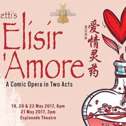 [SISTIC Singapore] Tickets for Donizetti's L'elisir d'amore go on sale on 20 Feb 2017. Get your tickets through SISTIC