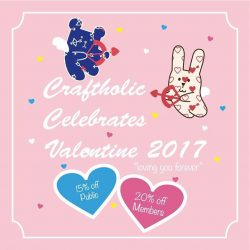 [Craftholic Singapore] Craftholic celebrates Valentine 2017 now till 14 Feb 2017. 20% off for members and 15% off for public. Offers while