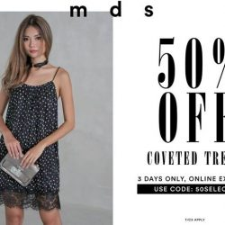 [MDSCollections] Take 50% off these selected styles from today till Tuesday, 2359.