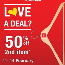 "[The North Face] Celebrate this season of love with The North Face ""Love a Deal"" promotion! Enjoy 50% off 2nd item* from now"