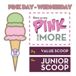 [Baskin Robbins] Show us anything pink, and get free Junior Scoop if you purchase Value Scoop ice cream! #BaskinRobbins
