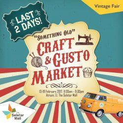 [The Seletar Mall] Have you visited our Craft & Gusto Market? Not just for vintage hoarders, the market offers rare antiques like vintage collectors'