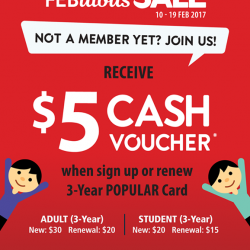 [POPULAR Bookstore] Sign up or renew a 3-Year POPULAR card and receive $5 CASH voucher!As a member, you get to