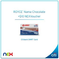 [Citibank ATM] Double the joy with a box of ROYCE' Nama Chocolate and $10 NEX Voucher when you shop at NEX this