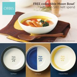 [ORBIS] Variety is indeed the spice of life. FREE collectible Moon Bowl with nett spend of $80! Collect all 3 designs,