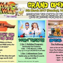 [The Polliwogs] Don't miss out Waka Waka Grand Opening and get Free Entries, Goodie Bags, Special shows and many more! More