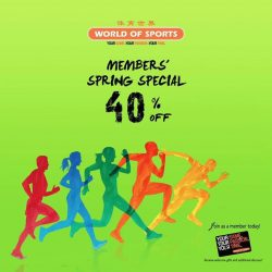 [World of Sports] MEMBERS SPECIAL IS BACK! SPRING INTO SPRING SHOPPING WITH 40% OFF! Exclusively for World of Sports members!Not a member?
