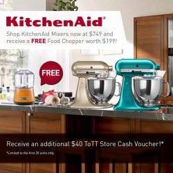 [ToTT Store] Limited promotion! Receive a FREE Food Chopper worth $199 when you purchase a KitchenAid Mixer! Grab yours now! http://bit.