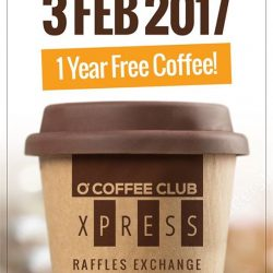 [O' Coffee Club] O'Coffee Club Xpress @ Raffles Exchange - We Are Back!Mark this date, time and place - 3 February 2017, 10.30am