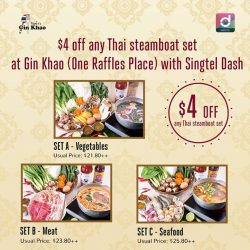 [Singtel] From now till 10 March, enjoy $4 off Thai steamboat set (usual price from $21.80++) at Gin Khao (One