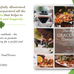 [Bukit Batok Community Library] Increase health and longevity with this sixty-six beautifully illustrated recipes for delicious meals with natural anti-aging properties ingredients,