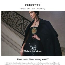 [Farfetch] First look | Vera Wang AW17 collection video