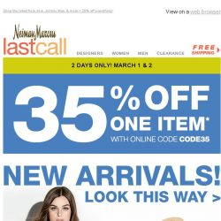 [Last Call] Extra 35% off 1 item + Look this way: NEW ARRIVALS