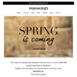 [Mankind] Don't miss your exclusive spring essentials savings.